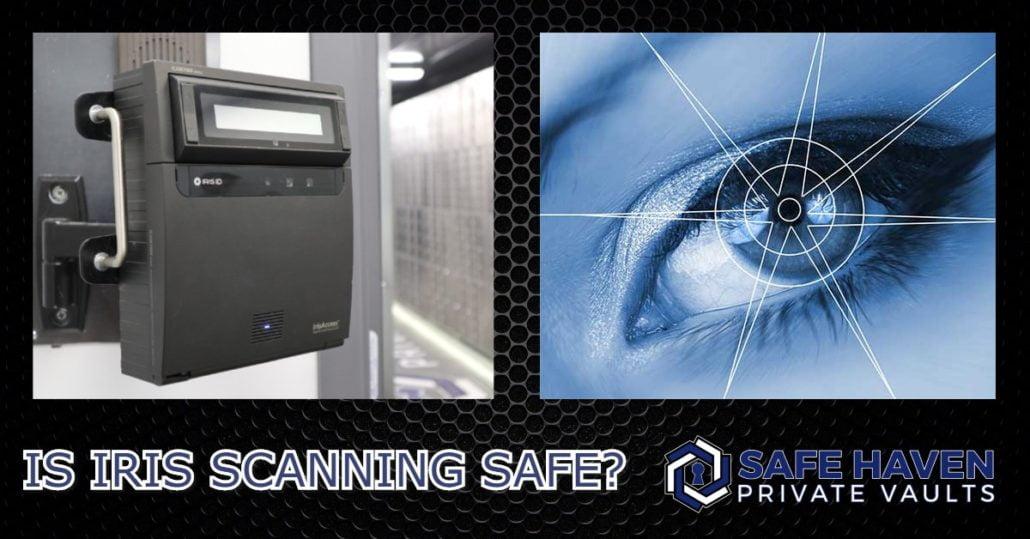 Is Iris Scanning Safe?